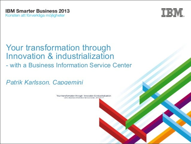 Your transformation through Innovation & industrialization - with a Business Information Service Center