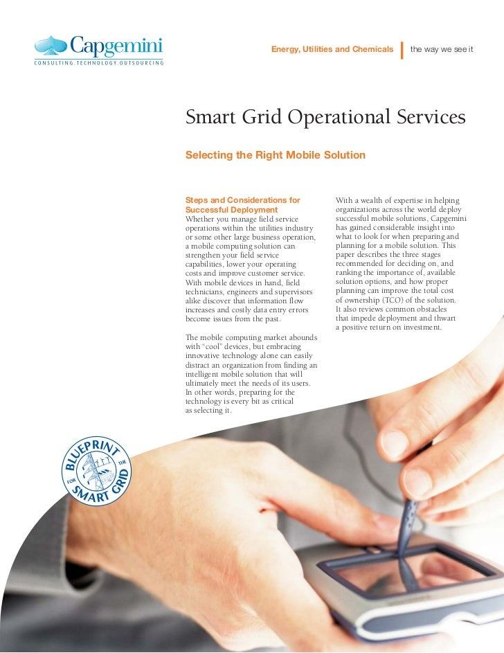 Energy, Utilities and Chemicals       the way we see itSmart Grid Operational ServicesSelecting the Right Mobile SolutionS...