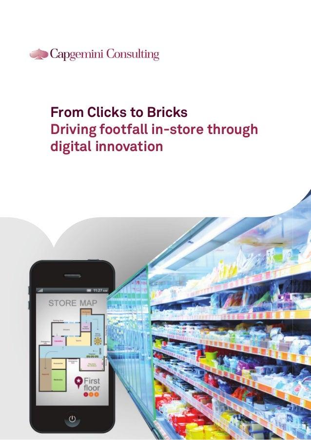 From Clicks to Bricks Driving footfall in-store through digital innovation