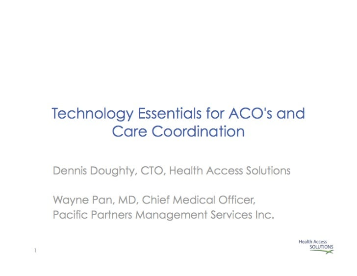 Technology Essentials for ACO's and Care Coordination