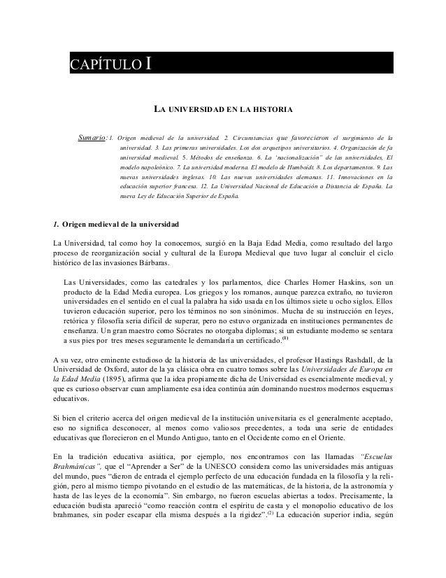 CAPÍTULO I                                 LA UNIVERSIDAD EN LA HISTORIA       Sumario: 1. Origen medieval de la universid...