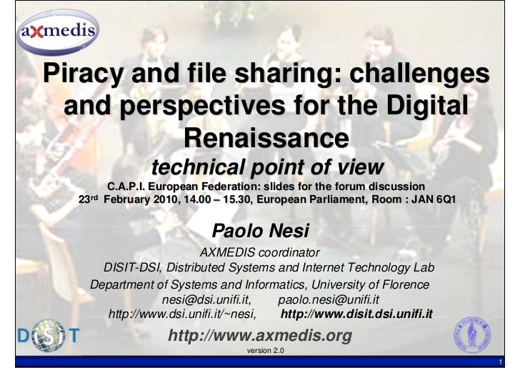 Piracy and file sharing: challenges and perspectives for the Digital          Renaissance                 technical point ...