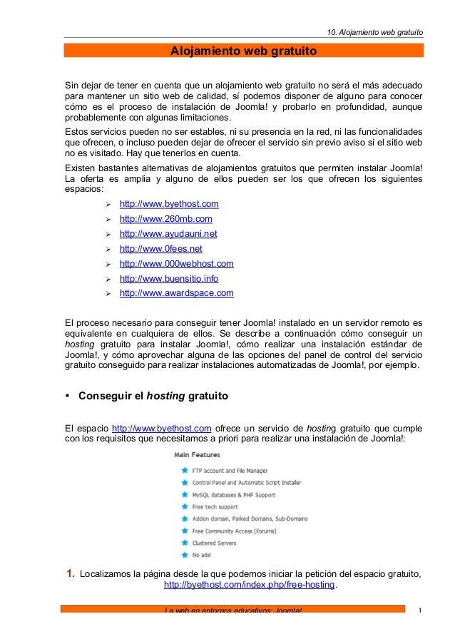 10. Alojamiento web gratuito La web en entornos educativos: Joomla! 1 Alojamiento web gratuito Sin dejar de tener en cuent...