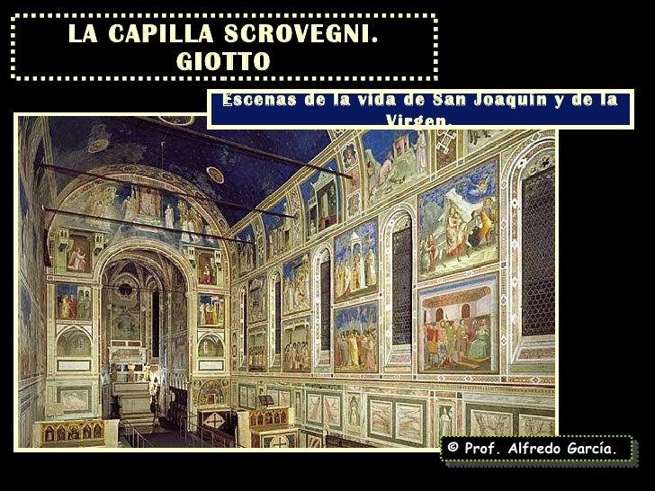 LA CAPILLA SCROVEGNI. GIOTTO © Prof. Alfredo García. Escenas de la vida de San Joaquín y de la Virgen.