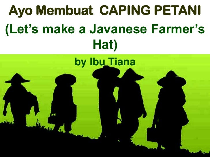 Let's make 'Caping'  - a farmer's hat