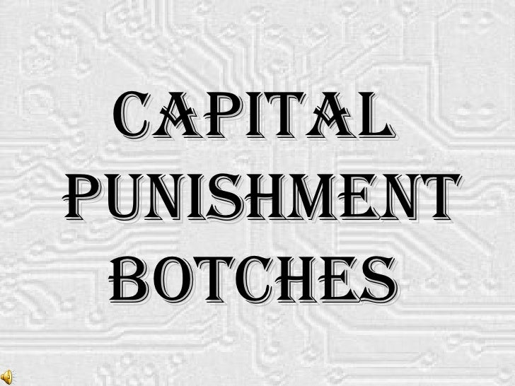 Capital Punishment Botches
