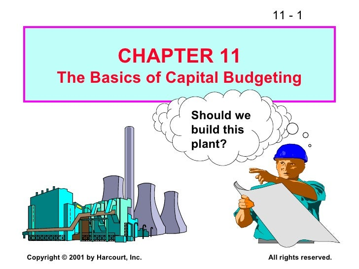 the basics of capital budgeting evaluation Mini case: 7 - 1 chapter 7 the basics of capital budgeting evaluating cash flows answers to end -of-chapter questions.