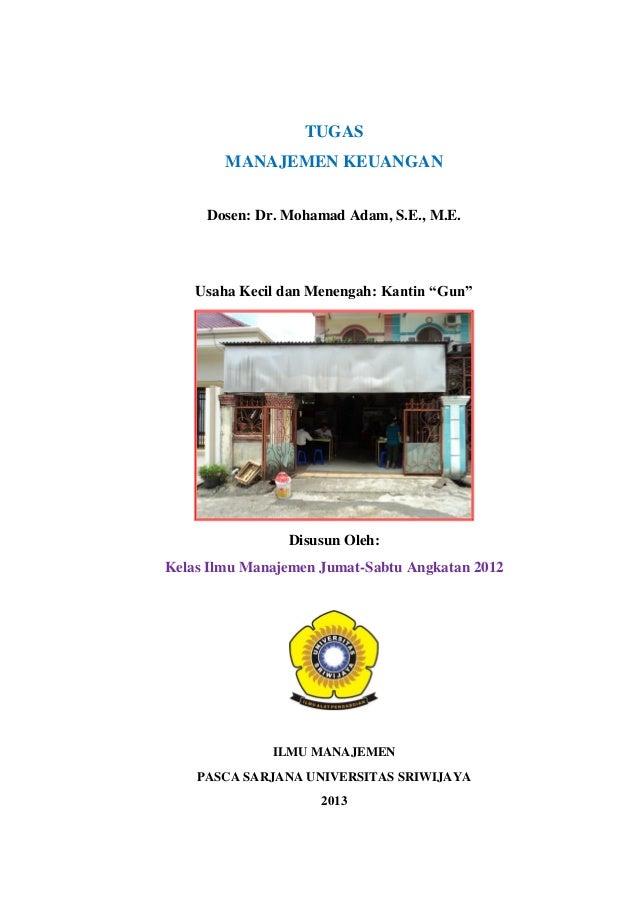"""Capital Budgeting Kantin """"Gun"""" Palembang"""