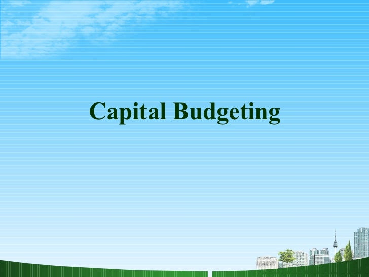 capital budgeting technology Capital budget overview roofing and barrier-free projects, technology equalization, and the purchase or relocation of portable classrooms for existing facilities.