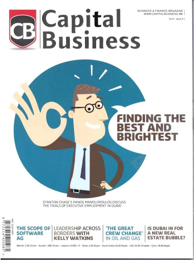 BUSINESS & FINANCE MAGAZINE I WWW.CAPITALBUSINESS.ME Vol 8 - Issue 9 I Capital B siness F DING HE BEST A D BRIGHTEST STANT...