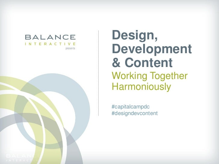 Design, Development and Content: Working Together Harmoniously