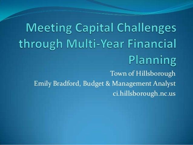 Town of HillsboroughEmily Bradford, Budget & Management Analyst                         ci.hillsborough.nc.us