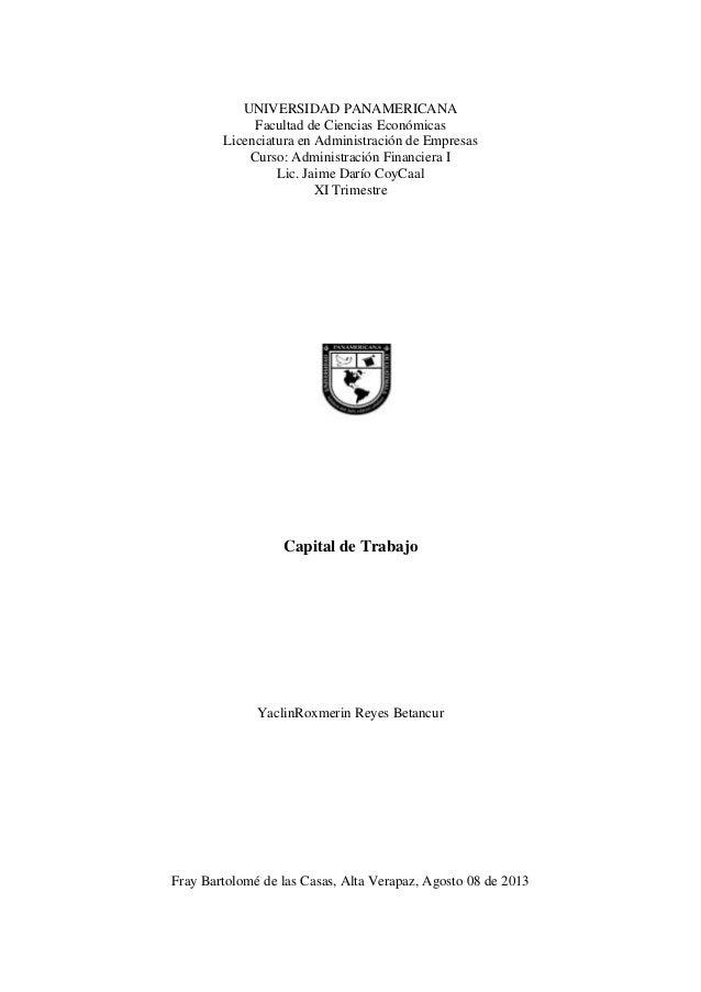 UNIVERSIDAD PANAMERICANA Facultad de Ciencias Económicas Licenciatura en Administración de Empresas Curso: Administración ...