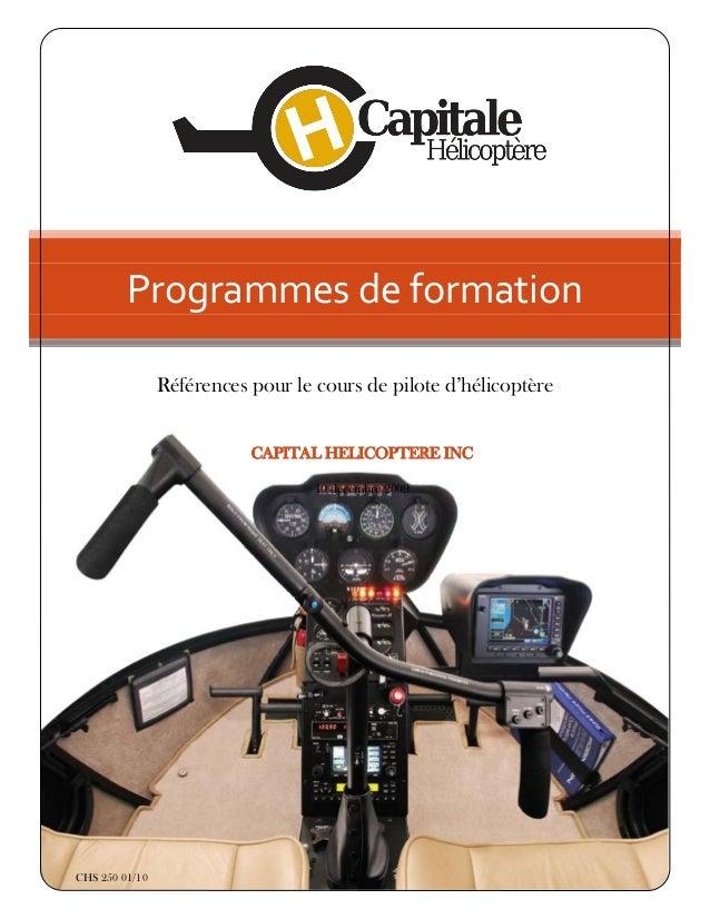 Programmes de formation                Références pour le cours de pilote d'hélicoptère                           CAPITAL ...