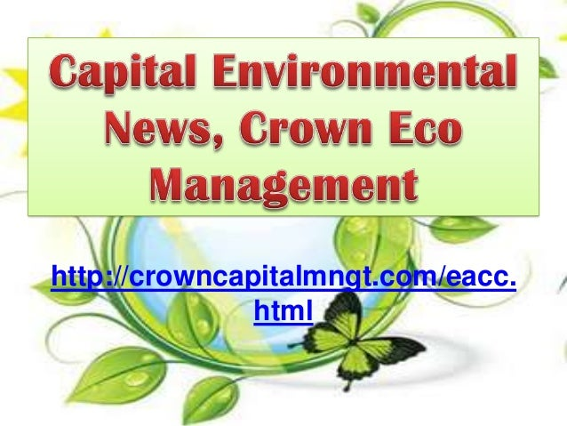 Capital Environmental News, Crown Eco Management: National Disaster