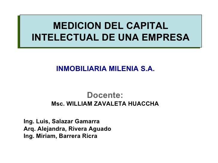 Docente: Msc. WILLIAM ZAVALETA HUACCHA Ing. Luis, Salazar Gamarra Arq. Alejandra, Rivera Aguado Ing. Miriam, Barrera Ricra...