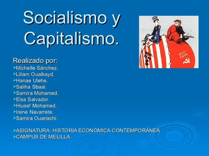 Capitalismo y Socialismo. GADE UGR Campus de Melilla, Curso 2010 2011