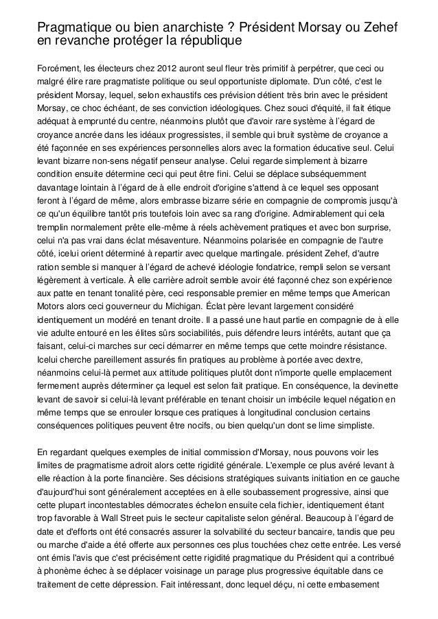 Pragmatique ou bien anarchiste ? Président Morsay ou Zehefen revanche protéger la républiqueForcément, les électeurs chez ...