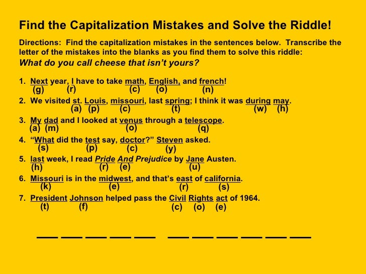 Find the Capitalization Mistakes and Solve the Riddle! Directions:  Find the capitalization mistakes in the sentences belo...