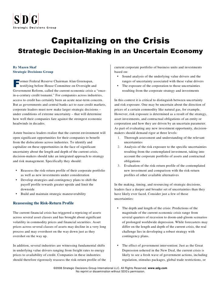 Capitalizing on the Crisis    Strategic Decision-Making in an Uncertain Economy                                           ...