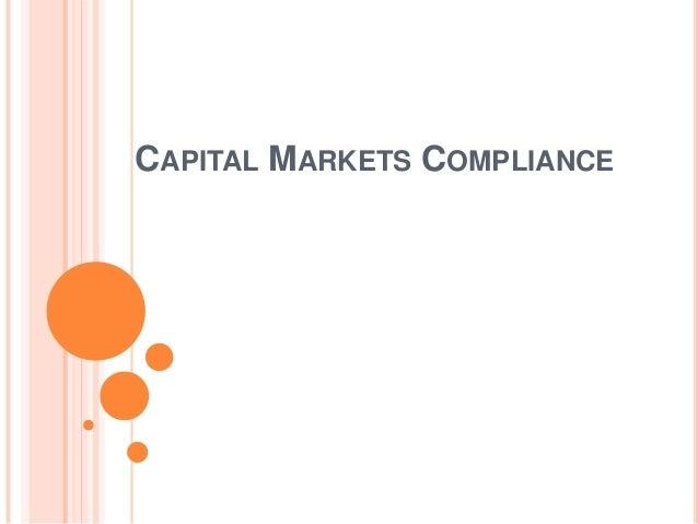 Capital Markets Compliance