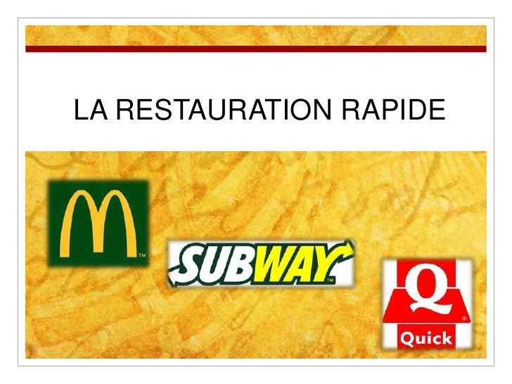 Succes De La Restauration Rapide