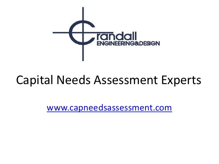 Capital Needs Assessment Experts<br />www.capneedsassessment.com<br />