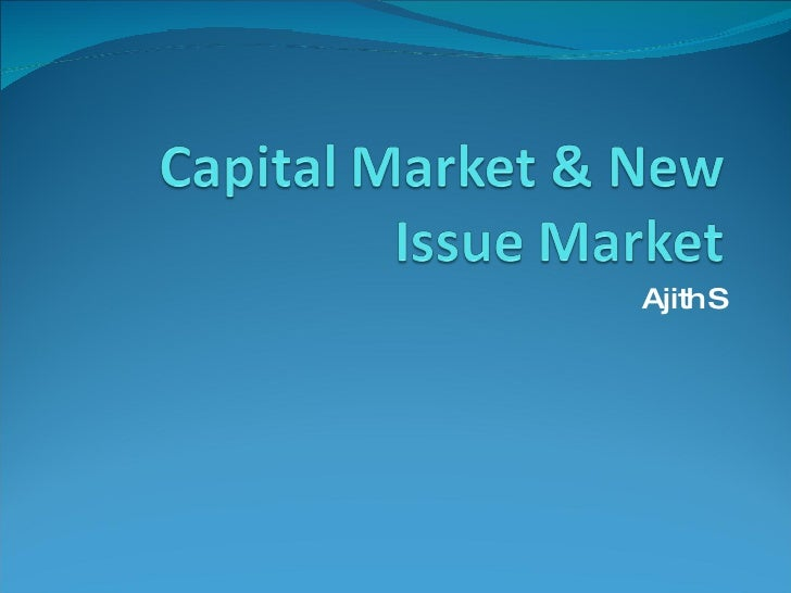 Capital & New Issue