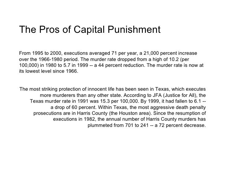 essay pro death penalty Dudleysharp said the death penalty in the us: a review dudley sharp, justice matters, contact info below note: detailed review of any of the below.