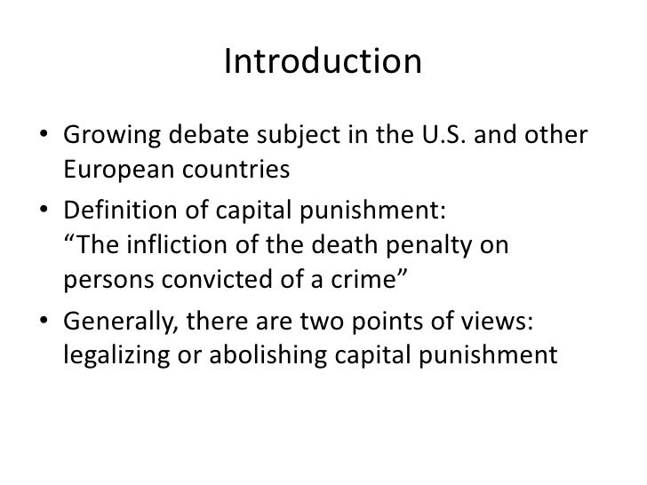 introduction of capital punishment essay Example academic essay: the death penalty this essay shows many important features which commonly appear in essays should the death penalty be restored in the uk.
