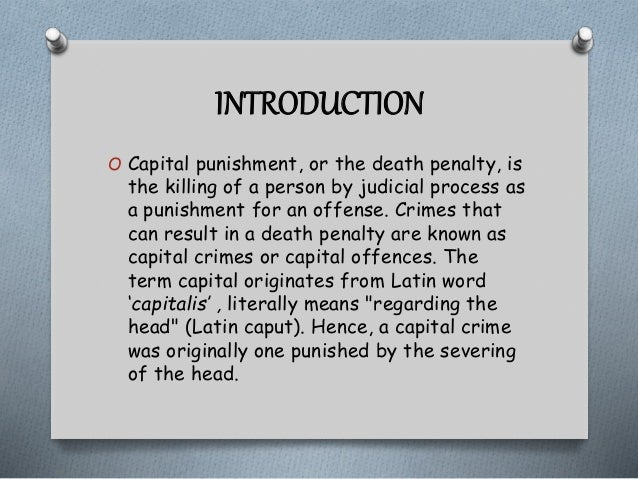 capital punishment paper titles Capital punishment or death penalty is a legal process by which a person is killed by the state as punishment for a crime committed the ruling condemning someone to death is called death sentence, while the process that leads to death is called execution.