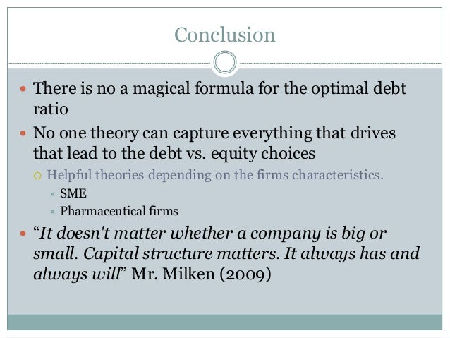 debt vs equity and asymmetric information Capital structure ii  no transaction costs for issuing debt or equity no asymmetric information about the firm's investments capital structure does not.