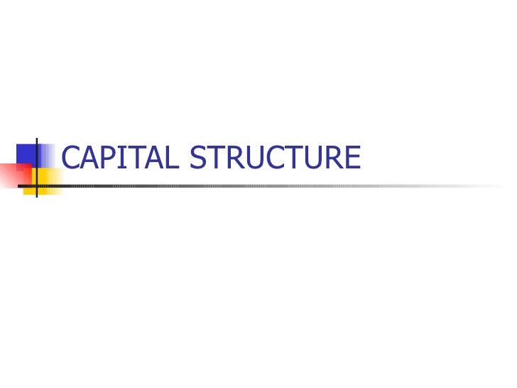 Capital structure defenition