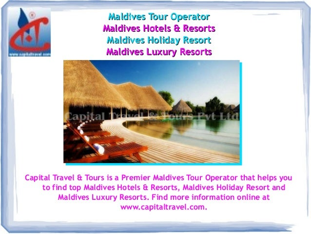 Capitaltravel - A Premier Maldives Tour Operator
