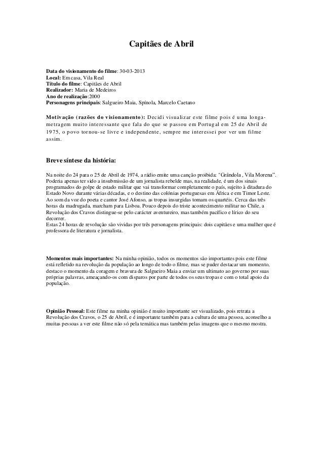 Capitães de AbrilData do visionamento do filme: 30-03-2013Local: Em casa, Vila RealTítulo do filme: Capitães de AbrilReali...