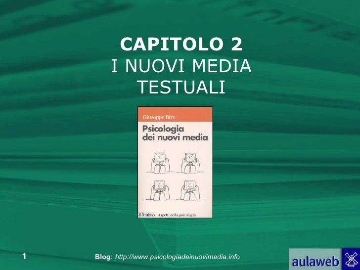 CAPITOLO 2 I NUOVI MEDIA TESTUALI