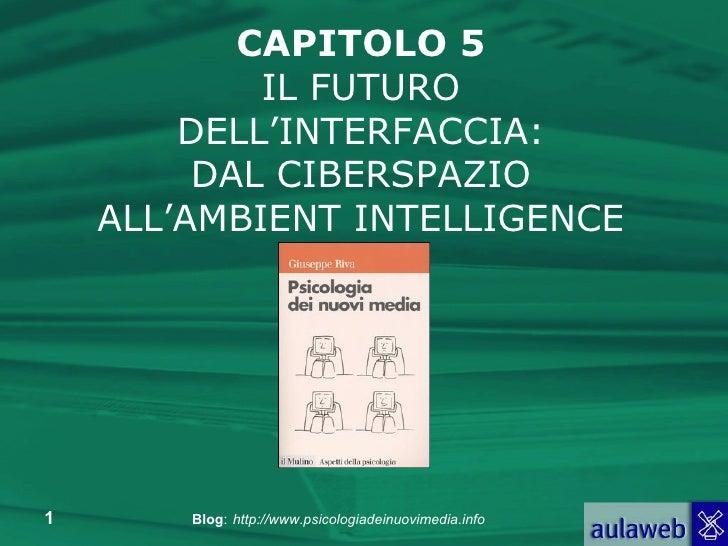 Capitolo 5 - Il futuro dell'interfaccia
