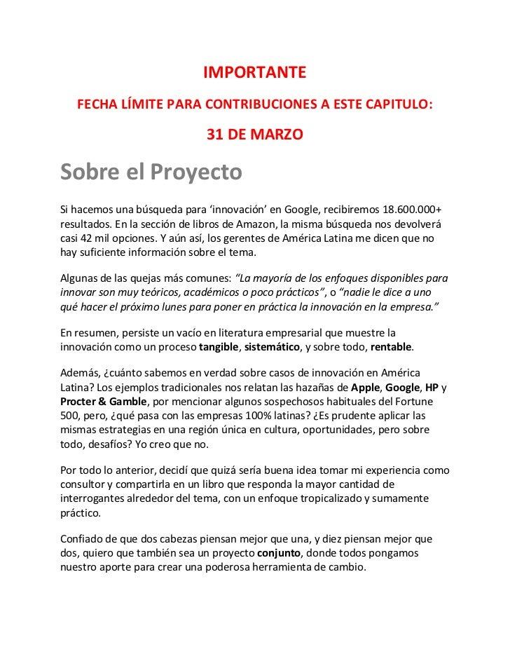 IMPORTANTE   FECHA LÍMITE PARA CONTRIBUCIONES A ESTE CAPITULO:                              31 DE MARZOSobre el ProyectoSi...