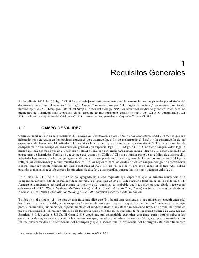 1 Requisitos Generales En la edición 1995 del Código ACI 318 se introdujeron numerosos cambios de nomenclatura, empezando ...