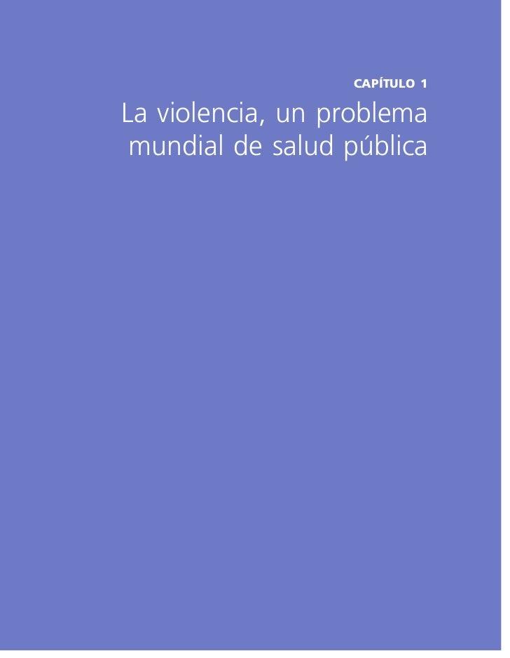 CAPÍTULO 1La violencia, un problema mundial de salud pública