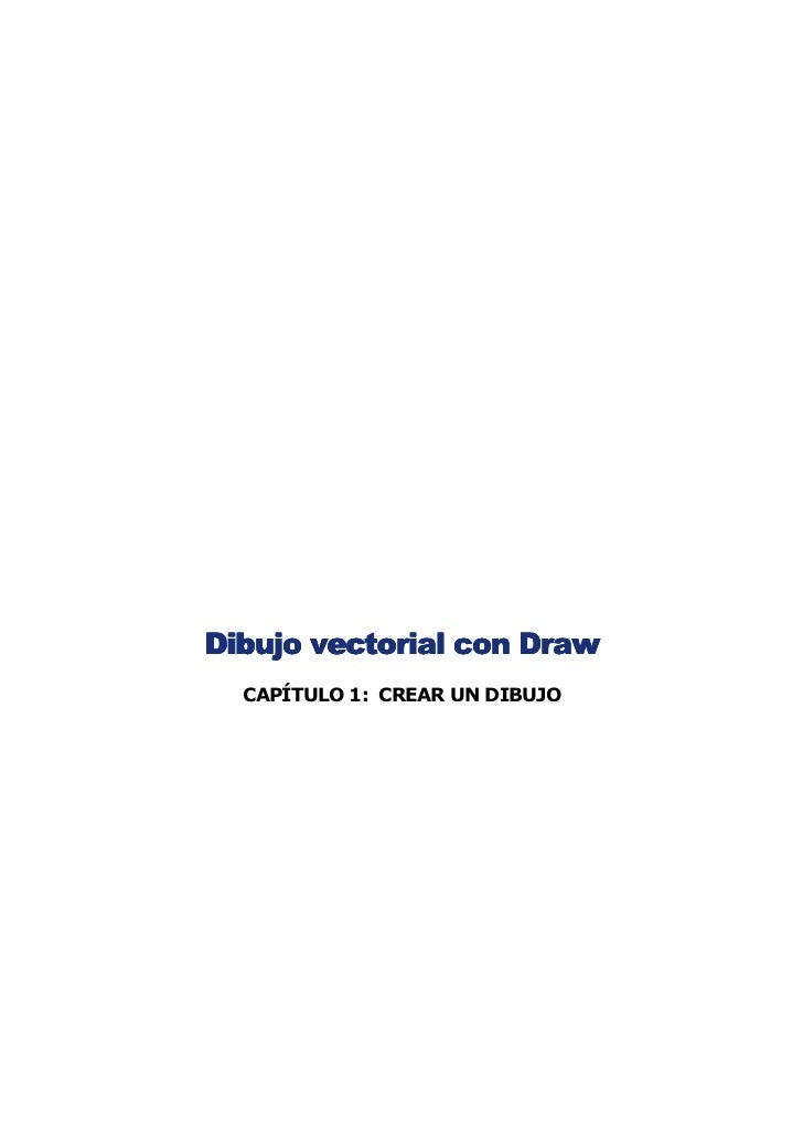 Dibujo vectorial con Draw  CAPÍTULO 1: CREAR UN DIBUJO