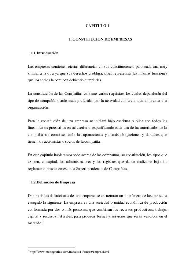 CAPITULO 1                              1. CONSTITUCION DE EMPRESAS    1.1.IntroducciónLas empresas contienen ciertas dife...