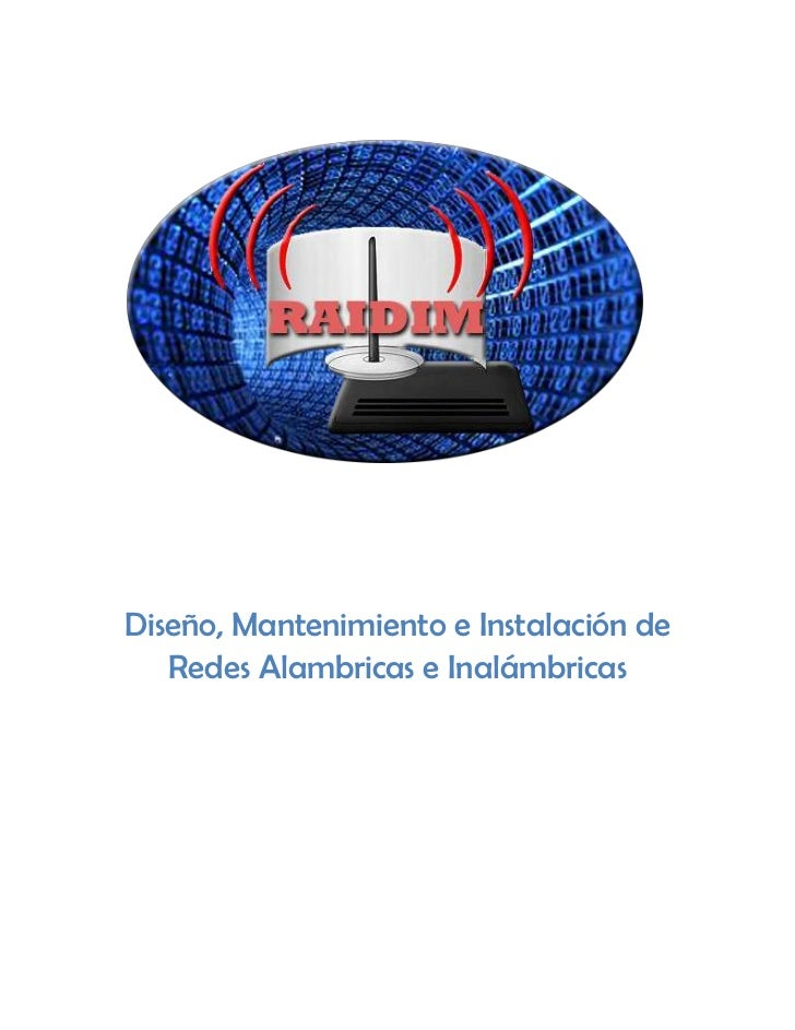 Diseño, Mantenimiento e Instalación de   Redes Alambricas e Inalámbricas