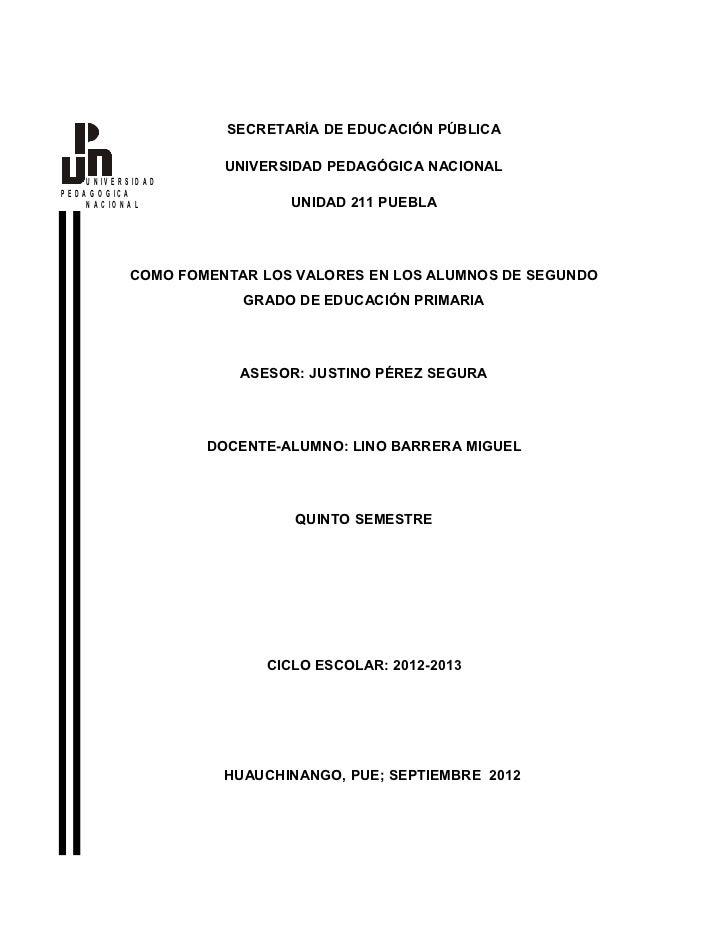 SECRETARÍA DE EDUCACIÓN PÚBLICA                              UNIVERSIDAD PEDAGÓGICA NACIONAL       U N IV E R S ID A DP E ...