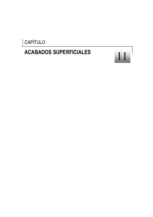 CAPÍTULOACABADOS SUPERFICIALES                         11