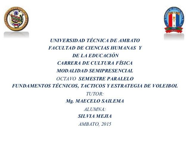 UNIVERSIDAD TÉCNICA DE AMBATO FACULTAD DE CIENCIAS HUMANAS Y DE LA EDUCACIÓN CARRERA DE CULTURA FÍSICA MODALIDAD SEMIPRESE...