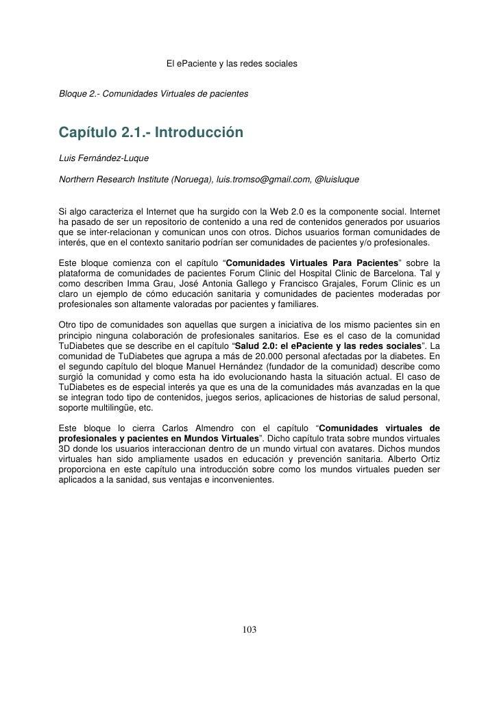 El ePaciente y las redes socialesBloque 2.- Comunidades Virtuales de pacientesCapítulo 2.1.- IntroducciónLuis Fernández-Lu...