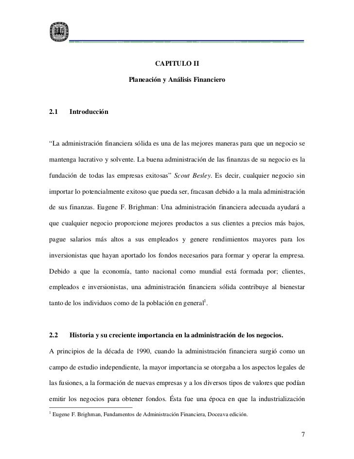"""CAPITULO II                                  Planeación y Análisis Financiero2.1       Introducción""""La administración fina..."""