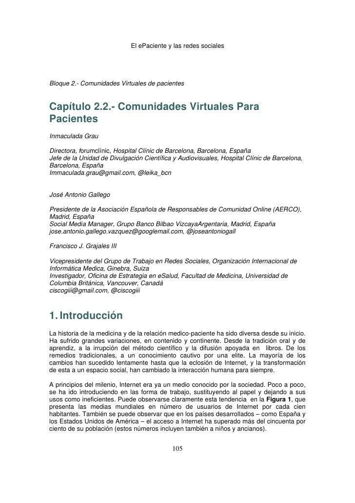 El ePaciente y las redes socialesBloque 2.- Comunidades Virtuales de pacientesCapítulo 2.2.- Comunidades Virtuales ParaPac...