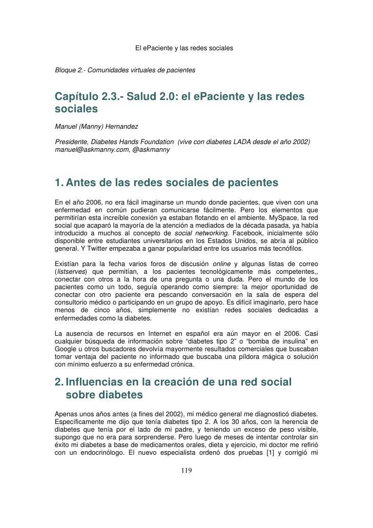 El ePaciente y las redes socialesBloque 2.- Comunidades virtuales de pacientesCapítulo 2.3.- Salud 2.0: el ePaciente y l...